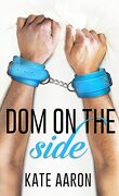 Blowing it, tome 3 : Dom on the Side