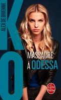 KO, tome 1 : Massacre à Odessa