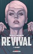 Revival, tome 7 : En avant !