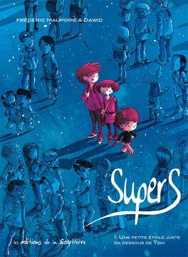 Couverture du livre : Supers, tome 1 : Une petite étoile juste en dessous de Tsih