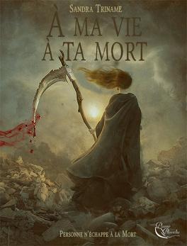 Couverture du livre : À ma vie à ta mort