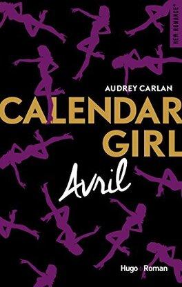Couverture du livre : Calendar Girl, Tome 4 : Avril