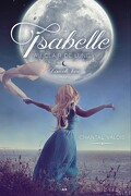 Isabelle au clair de lune, Tome 2 : Nouvelle lune