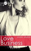 Love Business, Tome 5