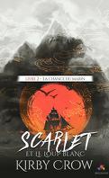 Scarlet et le Loup Blanc, Tome 2 : La Chance du Marin