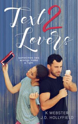Couverture du livre : 2 lovers, Tome 1 : Text 2 Lovers