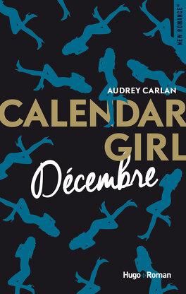 Couverture du livre : Calendar Girl, Tome 12 : Décembre