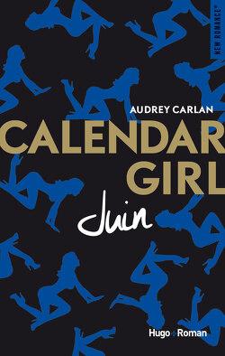 Couverture de Calendar Girl, Tome 6 : Juin