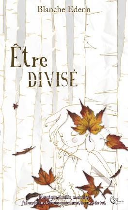 Couverture du livre : Être divisé