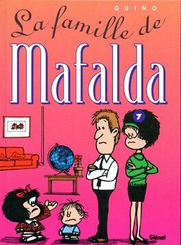 Couverture du livre : Mafalda, Tome 7 : La famille de Mafalda
