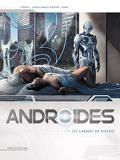 Androïdes, tome 4 : Les Larmes de Kielko