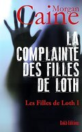 La complainte des Filles de Lot