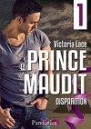 Le Prince Maudit, Tome 1 : Disparition