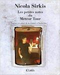 Les petites notes du Meteor Tour
