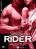 Spicy Rider - Tome 1