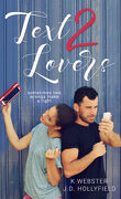 2 lovers, Tome 1 : Text 2 Lovers