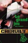 couverture Cherub, Tome 10 : Le Grand Jeu