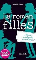 Le roman des filles, Tome 2 : Amours, avalanches et trahisons !