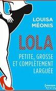 Lola, Saison 2 Tome 2 : Petite, grosse et complètement larguée