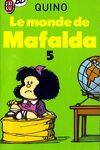 couverture Mafalda, Tome 5 : Le monde de Mafalda