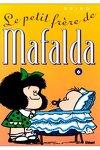 couverture Mafalda, Tome 6 : Le petit frère de Mafalda