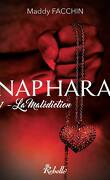 Naphara, Tome 1 : La Malédiction