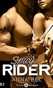 Spicy Rider - Tome 2