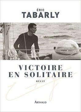 Couverture du livre : Victoire en solitaire