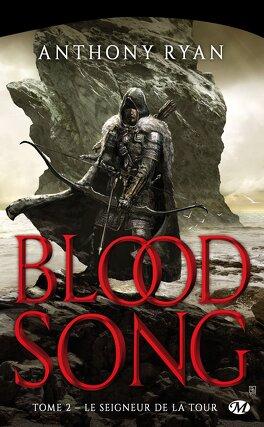 Couverture du livre : Blood Song, Tome 2 : Le Seigneur de la Tour