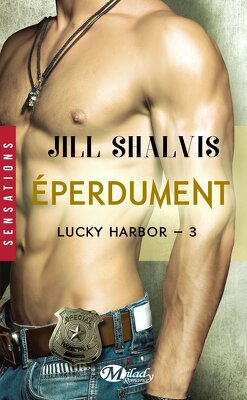 Couverture de Lucky Harbor, Tome 3 : Eperdument