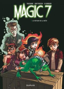 Couverture du livre : Magic 7, tome 3 : Le retour de la bête