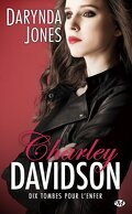 Charley Davidson, Tome 10 : Dix tombes pour l'enfer