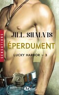 Lucky Harbor, Tome 3 : Eperdument
