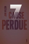 Sept, Tome 2 : Cause perdue