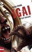 Igai - The play dead/live, tome 2