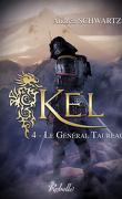 KEL, Tome 4 : Le Général Taureau