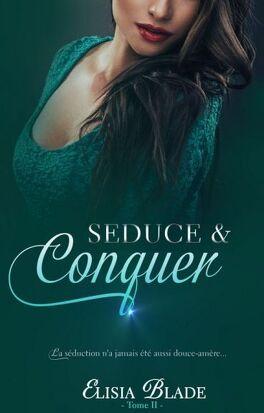 Couverture du livre : Séduire & Conquérir (Intégrale)