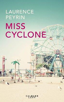 Couverture du livre : Miss Cyclone