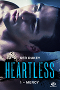 Heartless, Tome 1 : Mercy