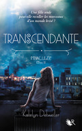 Immaculée, Livre 2 : Transcendante