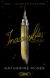 Inaccessibles, Tome 1 : La Tour aux mille étages