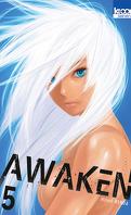 Awaken, Tome 5
