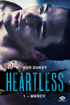 couverture Heartless, Tome 1 : Mercy