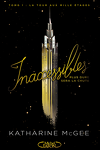 couverture Inaccessibles, Tome 1 : La Tour aux mille étages