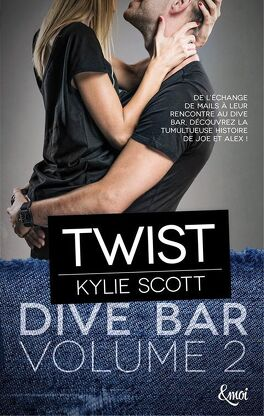 Couverture du livre : Dive Bar, Tome 2 : Twist