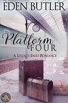 Platform Four: A Legacy Falls Romance