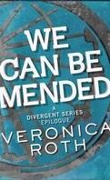 Divergente, Tome 3,5 : Épilogue : We can be mended