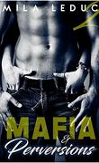 Mafia & Perversions, tome 2
