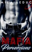 Mafia & Perversions, tome 3