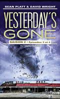 Yesterday's Gone, Saison 2 - Épisodes 3 et 4 : Au sanctuaire